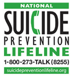 National Suicide Prevention Lifeline 1-800-273-TALK (8255) suicidepreventionlifeline.org